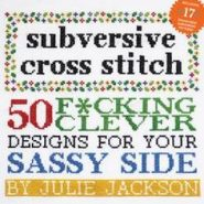 Cross Stitching for Crafty Rebels